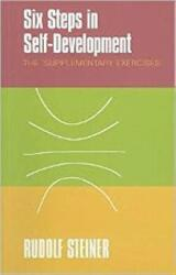 Six Steps in Self-development - The 'supplementary Exercises' (2010)