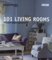 Good Homes 101 Living Rooms - Good Homes (2007)