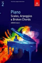 Piano Scales, Arpeggios & Broken Chords, Grade 2 (2008)