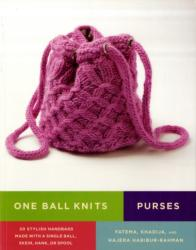 One Ball Knits - Purses - 20 Stylish Handbags Made with a Single Ball, Skein, Hank, or Spool (2009)
