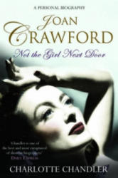 Not the Girl Next Door - Joan Crawford: a Personal Biography (2009)