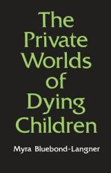 The Private Worlds of Dying Children (1992)