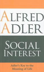 Social Interest - Alfred Alder (2009)