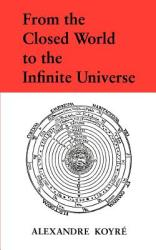 From the Closed World to the Infinite Universe (1968)