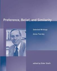 Preference, Belief, and Similarity - Amos Tversky (2003)