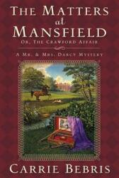 The Matters at Mansfield: Or, the Crawford Affair (2010)