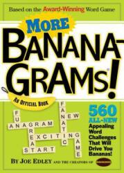 More Bananagrams! : An Official Book (2010)