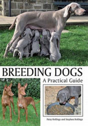 Breeding Dogs - A Practical Guide (2011)