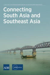 Connecting South Asia and Southeast Asia (ISBN: 9784899740476)