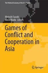 Games of Conflict and Cooperation in Asia (ISBN: 9784431564645)