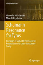 Schumann Resonance for Tyros - Essentials of Global Electromagnetic Resonance in the Earth-Ionosphere Cavity (ISBN: 9784431561286)