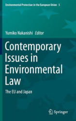 Contemporary Issues in Environmental Law - Yumiko Nakanishi (ISBN: 9784431554349)