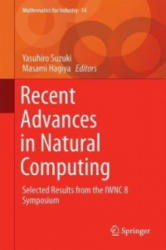 Recent Advances in Natural Computing - Selected Results from the IWNC 8 Symposium (ISBN: 9784431554288)