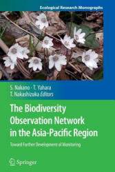Biodiversity Observation Network in the Asia-Pacific Region - Toward Further Development of Monitoring (ISBN: 9784431546658)