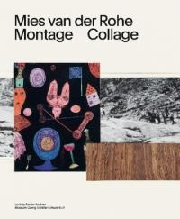 Mies van der Rohe. Collagen/Collages (ISBN: 9783960980537)
