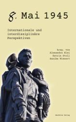 8. Mai 1945 (ISBN: 9783958081123)