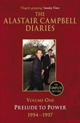 Diaries Volume One - Alastair Campbell (2011)