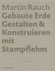 MARTIN RAUCH GEBAUTE ERDE (ISBN: 9783955532703)