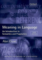 Meaning in Language - An Introduction to Semantics and Pragmatics (2010)