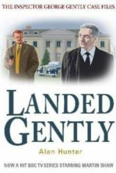 Landed Gently - Alan Hunter (2011)