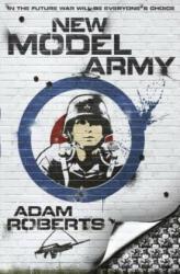 New Model Army - Adam Roberts (2011)