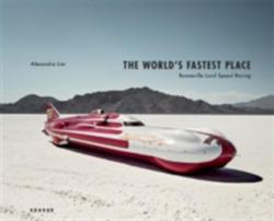 World's Fastest Place - Bonneville Landspeed Racing (ISBN: 9783868286137)