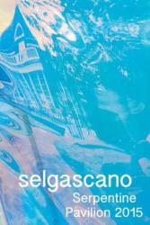 Selgascano - Serpentine Pavilion 2015 (ISBN: 9783863357931)