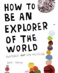 How To Be An Explorer of The World (2011)