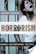 Horrorism - Naming Contemporary Violence (2011)