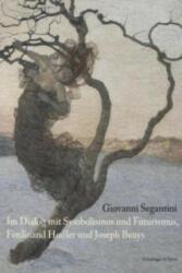 Giovanni Segantini (ISBN: 9783858814395)
