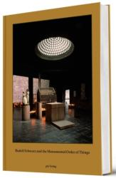 Rudolf Schwarz and the Monumental Order of Things (ISBN: 9783856763626)