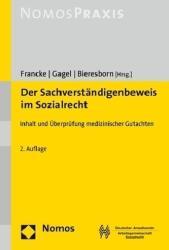 Der Sachverstndigenbeweis im Sozialrecht (ISBN: 9783848734894)
