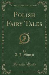Polish Fairy Tales (ISBN: 9781440052590)