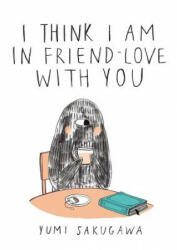 I Think I Am in Friend-Love with You (ISBN: 9781440573026)