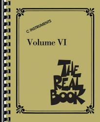 The Real Book - Volume VI: C Instruments (ISBN: 9781458440655)