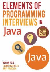 Elements of Programming Interviews in Java - Adnan Aziz (ISBN: 9781517671273)