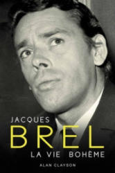 Jacques Brel - Alan Clayson (2010)