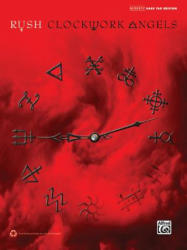 Rush: Clockwork Angels - Bass TAB - Geddy Lee, Alex Lifeson, Neil Peart (ISBN: 9780739092651)