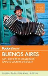 Fodor's Buenos Aires (ISBN: 9780804142847)