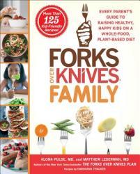 Forks over Knives Family - Alona Pulde, Matthew Lederman (ISBN: 9781476753324)
