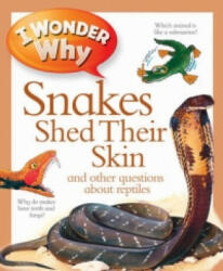 I Wonder Why Snakes Shed Their Skin (2011)