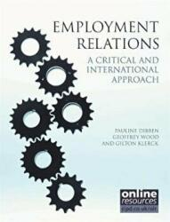 Employment Relations: A Critical and International Approach (2011)