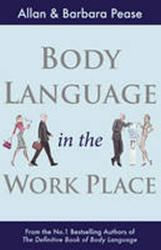 Body Language in the Workplace - Allan Pease (2011)