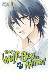 That Wolf-Boy Is Mine! , Volume 1 (ISBN: 9781632363732)