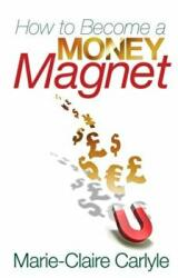 How to Become a Money Magnet (2010)