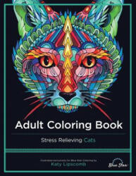Adult Coloring Book: Stress Relieving Cats (ISBN: 9781941325209)