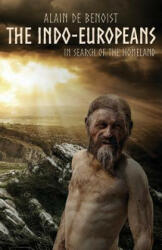 The Indo-Europeans: In Search of the Homeland (ISBN: 9781910524862)