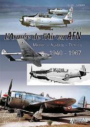 L'Aemee De l'Air En Adrique Du Nord - Tome 1 - Alain Crosnier (ISBN: 9782352504207)