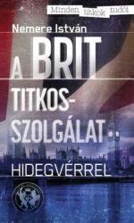 A brit titkosszolgálat (ISBN: 9786155537202)