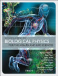 Introduction to Biological Physics for the Health and Life Sciences (2010)